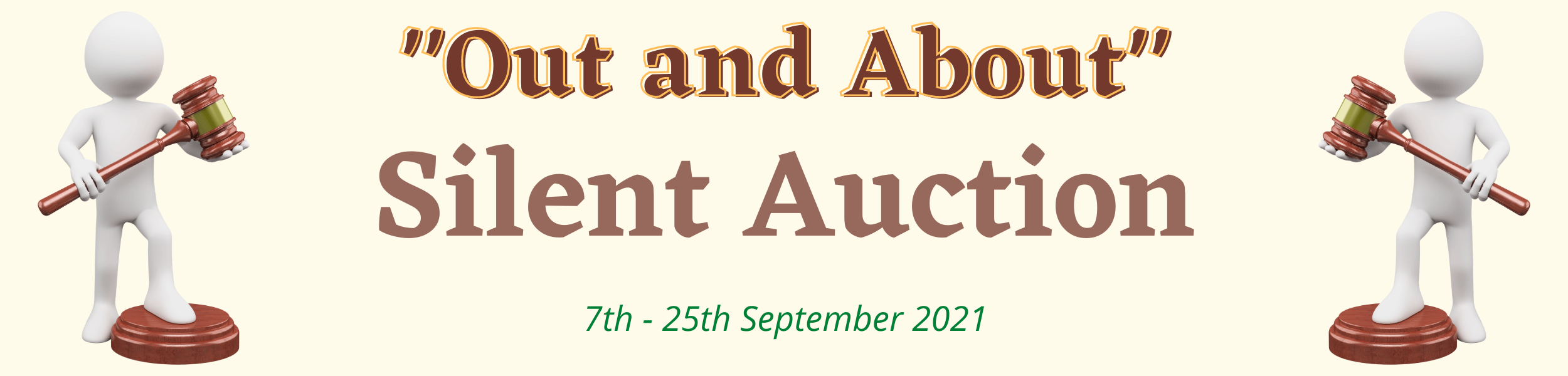 """Title Graphic: """"Out and About"""" Silent Auction 7th to the 25th September 2021"""